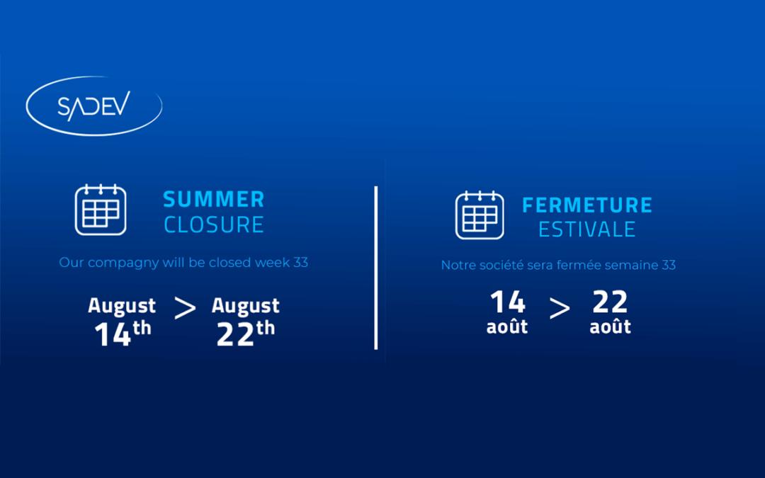 SADEV 2021 summer closure and transport slowdown